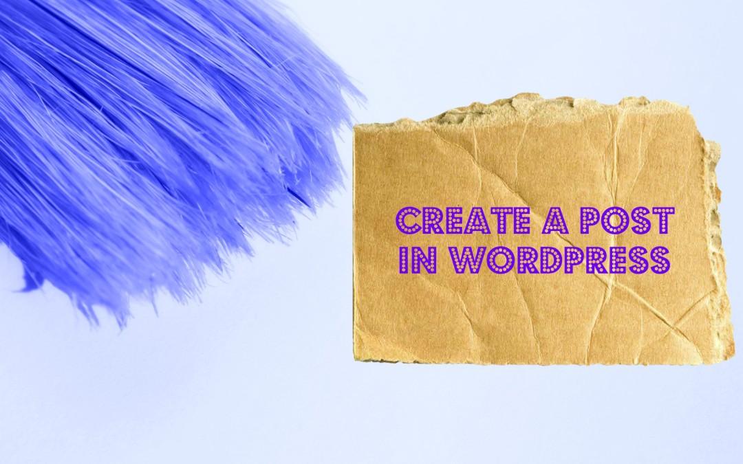 Creating a Post in WordPress